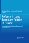 Reforms in Long Term Care Policies in Europe